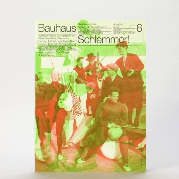 SCHLEMMER! . Bauhaus Zeitschrift Nr. 6
