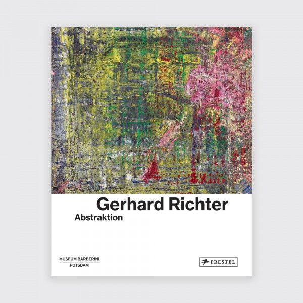 GERHARD RICHTER . ABSTRAKTION