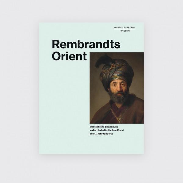 REMBRANDTS ORIENT . Katalog . German
